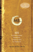 ME … 101 Indispensable Insights I Didn't Get In Therapy