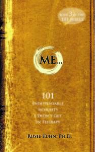 Me... 101 by Dr. Rosie Kuhn