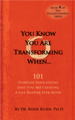 You Know You Are Transforming When…