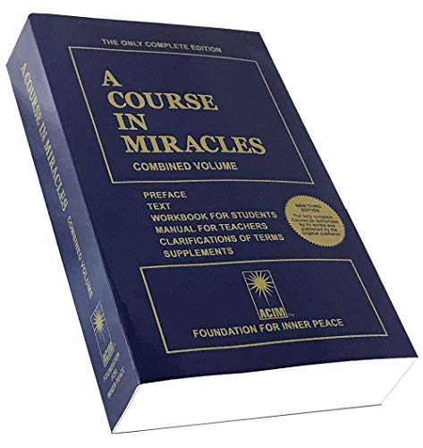 A course in Miracles : Combined Volume